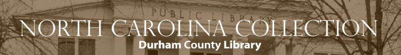 Durham Historic Photographic Archives - The North Carolina